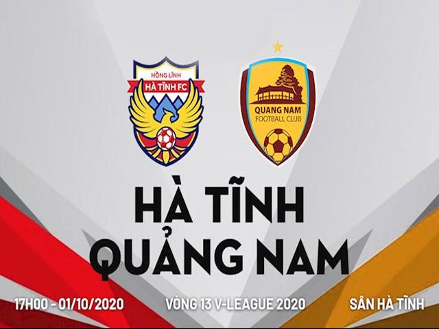 Lịch thi đấu của câu lạc bộ bóng đá Quảng Nam và câu lạc bộ bóng đá Hà Tĩnh
